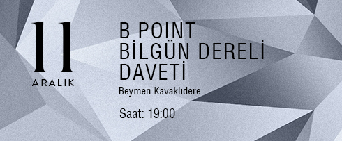 B Point Bilgün Dereli