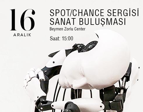 Spot- Chance Sergisi